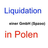 Liquidation einer polnischen GmbH (Spzoo)