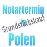 Termin beim polnischen Notar - Grundstückskauf